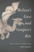 Medusa's Gaze and Vampire's Bite