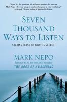 Seven Thousand Ways to Listen