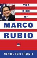 The Rise of Marco Rubio