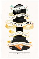 The Great & Calamitous Tale of Johan Thoms