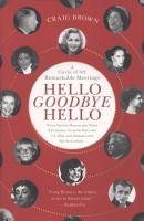 Hello goodbye hello : a circle of 101 remarkable meetings