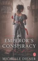 The Emperor's conspiracy : a novel