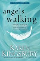 Angels Walking