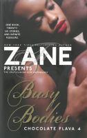 Zane Presents Busy Bodies