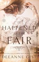 It happened at the fair : a novel