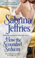 How the Scoundrel Seduces