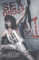 Sex, Drugs, Ratt and Roll