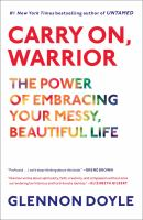 Carry On Warrior, by Glennon Doyle Melton