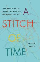 A stitch of time : the year a brain injury changed my language and life