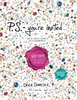 P.S.--you're Invited