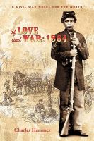 Of Love and War 1864