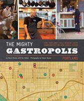 The Mighty Gastropolis