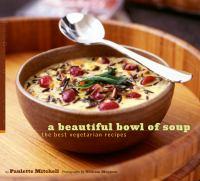 A Beautiful Bowl of Soup