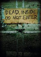 Dead Inside, Do Not Enter