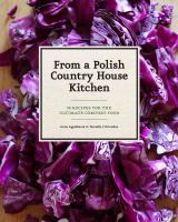 From A Polish Country House Kitchen