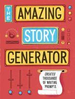 Image: The Amazing Story Generator