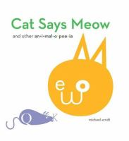 Cat Says Meow and Other Animalopoeia