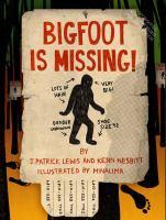 Bigfoot Is Missing!