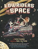 Lowriders in space. Book 1