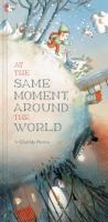 Cover of At the Same Moment, Around the World