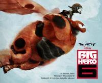 The Art of Disney Big Hero 6