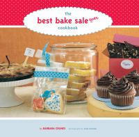 The Best Bake Sale Ever Cookbook