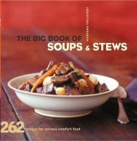 The Big Book of Soups & Stews