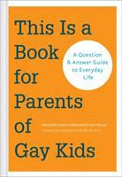 This Is A Book for Parents of Gay Kids
