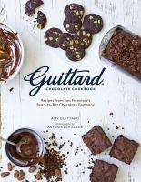 Guittard Chocolate Cookbook