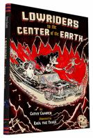 Lowriders to the Center of the Earth
