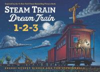 Steam Train, Dream Train. 1-2-3
