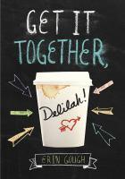 Image: Get It Together, Delilah!