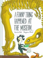 A Funny Thing Happened at the Museum