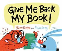 Give Me Back My Book!
