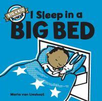 I Sleep in A Big Bed