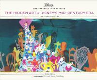 The Hidden Art of Disney's Mid-century Era