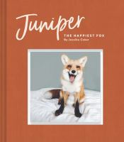 Juniper, the Happiest Fox