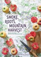 Smoke, Roots, Mountain, Harvest