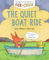 Fox & Chick : The Quiet Boat Ride and Other Stories