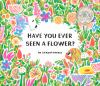 Have you ever seen a flower?(On Order)
