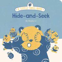 A Little Snail Book: Hide-And-Seek