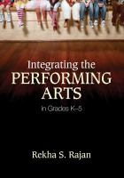 Integrating the Performing Arts in Grades K-5
