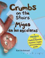 Crumbs on the Stairs/Migas En Las Escaleras