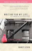 Writing for My Life...reclaiming the Lost Pieces of Me
