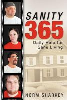 Sanity 365; Daily Help for Sane Living