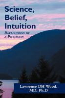 Science, Belief, Intuition