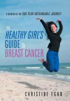The Healthy Girls's Guide to Breast Cancer