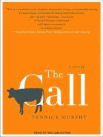 The call [a novel]