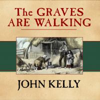 The Graves Are Walking