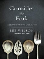Consider the fork [a history of how we cook and eat]